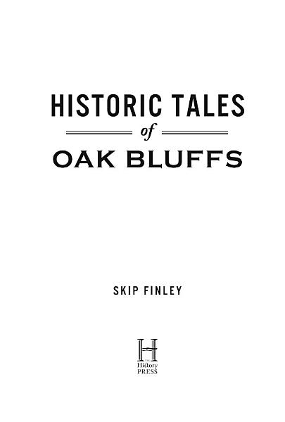 Download Historic Tales of Oak Bluffs Book