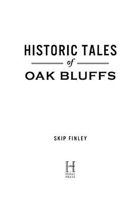 Historic Tales of Oak Bluffs PDF