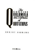 The Concise Columbia Dictionary of Quotations PDF