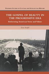 The Gospel of Beauty in the Progressive Era