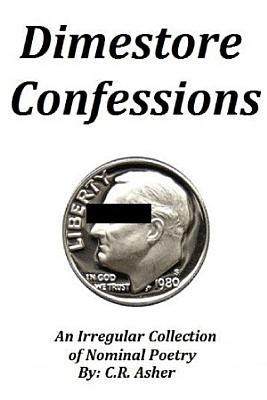 Dimestore Confessions