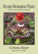 Dream Divination Plants