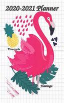 2020-2021 Planner Flamingo Pineapple
