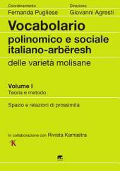 Vocabolario polinomico e sociale italiano - arbëresh: Vocabolario delle varietà molisane