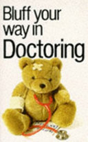Bluff Your Way in Doctoring
