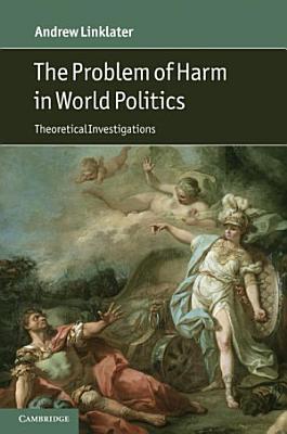 The Problem of Harm in World Politics PDF