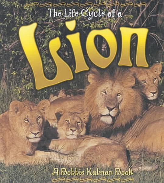 Download The Life Cycle of a Lion Book