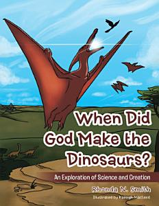 When Did God Make the Dinosaurs  PDF