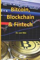 Bitcoin, Blockchain and Fintech