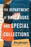 The Department of Rare Books and Special Collections