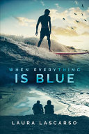 Download When Everything Is Blue Book