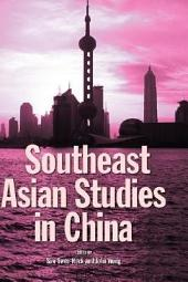 Southeast Asian Studies in China