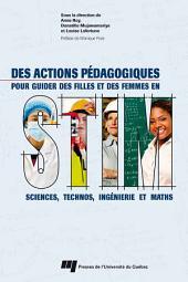 Des actions pédagogiques pour guider des filles et des femmes en STIM: Sciences, technos, ingénierie et maths
