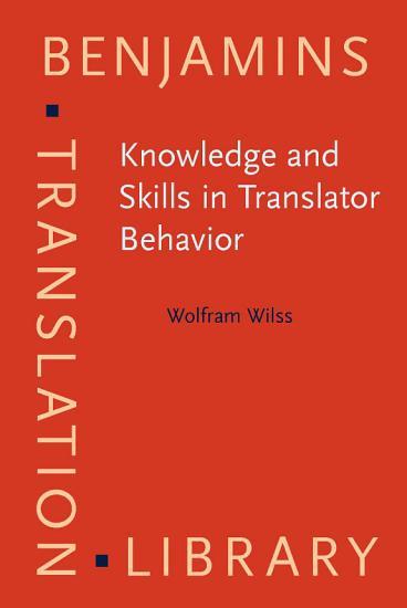 Knowledge and Skills in Translator Behavior PDF