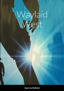 Download Waylaid West Book