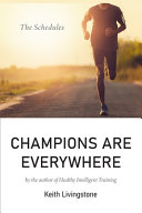 Champions Are Everywhere