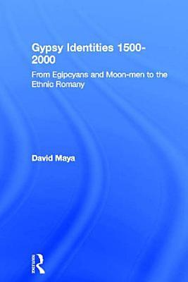 Gypsy Identities 1500 2000 PDF