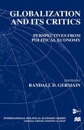 Globalization and Its Critics: Perspectives from Political Economy