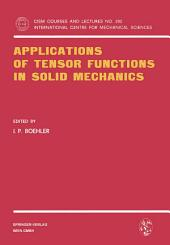 Applications of Tensor Functions in Solid Mechanics