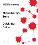 MicroStrategy Suite Quick Start Guide for MicroStrategy Analytics Enterprise
