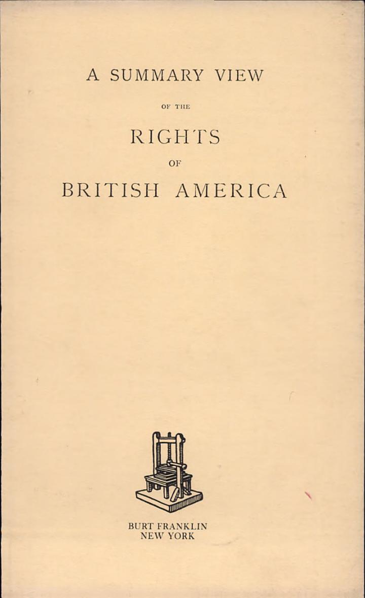 A Summary View of the Rights of British America (1774)