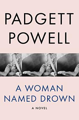 A Woman Named Drown