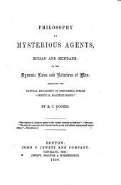 Philosophy of Mysterious Agents, Human and Mundane