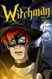 Witchman Book 1 Issue