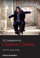 A Companion to Chinese Cinema PDF