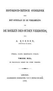 Historisch-critisch onderzoek naar het ontstaan en de verzameling van de boeken des Ouden Verbonds: deel. De profetische boeken des Ouden Verbonds
