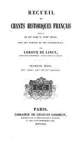 Recueil de chants historiques français depuis le XIIe jusqu'au XVIIIe siècle