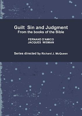 Guilt Sin and Judgement