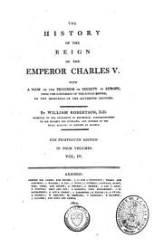 The History of the Reign of the Emperor Charles V: Volume 4