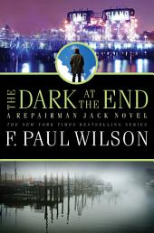 The Dark at the End: A Repairman Jack Novel