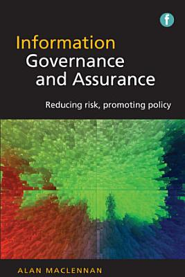 Information Governance and Assurance
