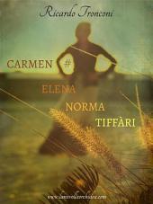 Carmen Elena Norma Tiffàri