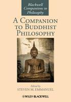 A Companion to Buddhist Philosophy PDF