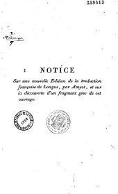 Notice sur une nouvelle édition de la traduction française de Longus, par Amyot, et sur la découverte d'un fragment grec de cet ouvrage