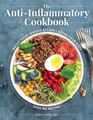 The Anti Inflammatory Cookbook