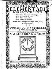 Horologi elementari divisi in IV parti (etc.)