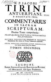 R. P. Iacobi Tirini... Commentarius in Sacram Scripturam...