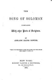 The Song of Solomon Compared with Other Parts of Scripture
