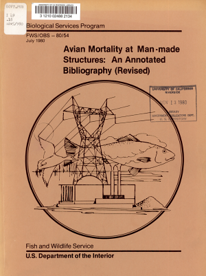 Avian Mortality at Man made Structures  an Annotated Bibliography  revised  PDF