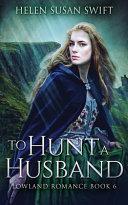 To Hunt A Husband