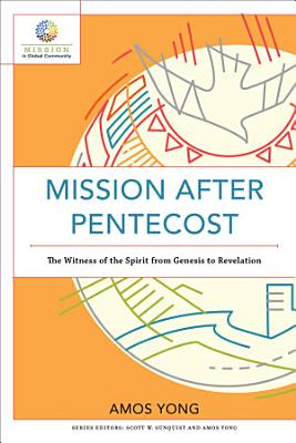 Mission after Pentecost  Mission in Global Community