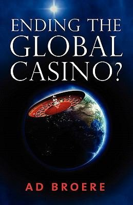 Ending the Global Casino
