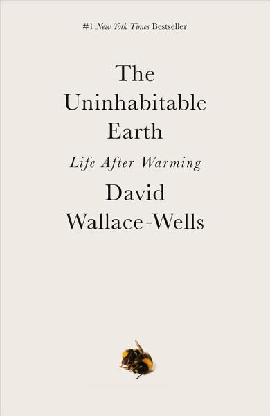 Download The Uninhabitable Earth Book
