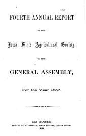 Report of the Secretary of the Iowa State Agricultural Society, for the Year ...: Volume 4