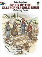 Story of the California Gold Rush Coloring Book PDF