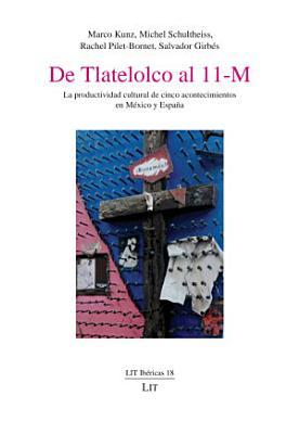 De Tlatelolco al 11 M